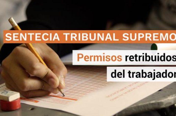 Última sentencia del Tribunal Supremo de permisos retribuidos